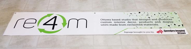 This informative Banner printed for Re4m- Printed on weather-resistant scrim banner material by Speedpro Imaging Ottawa!