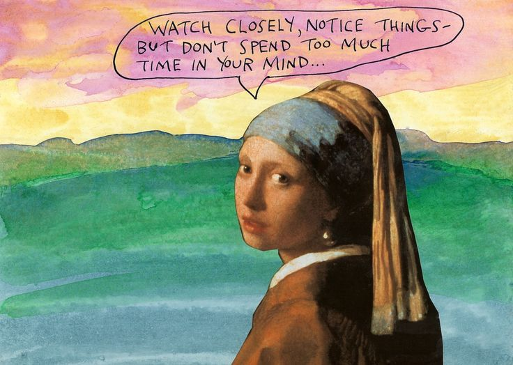 stoicmike:  Watch closely, notice things – but don't spend too much time in your mind. – Michael Lipsey