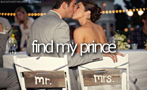 find my prince | #dream #bucketlist