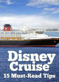 Thinking about taking a Disney Cruise? These 15 Disney Cruise tips will BLOW YOUR MIND (especially #12!)