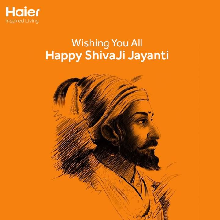 The entire #Haier family wishes you happy #ShivaJiJayanti. May the grit and determination of #ChhatrapatiShivaji be an inspiration for you all!
