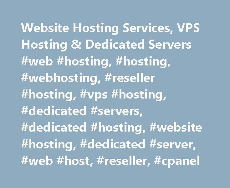 Website Hosting Services, VPS Hosting & Dedicated Servers #web #hosting, #hosting, #webhosting, #reseller #hosting, #vps #hosting, #dedicated #servers, #dedicated #hosting, #website #hosting, #dedicated #server, #web #host, #reseller, #cpanel http://louisiana.nef2.com/website-hosting-services-vps-hosting-dedicated-servers-web-hosting-hosting-webhosting-reseller-hosting-vps-hosting-dedicated-servers-dedicated-hosting-website-hosting-dedicat/  # Sınırsız Web Hosting Yeni bir web sitesi mi…