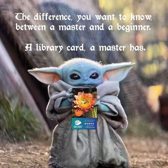 The Difference You Want To Know Between A Master And A Beginner A Library Card A Master Has How Would You Caption This Libr Yoda Meme Disney Art Yoda