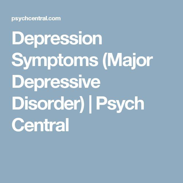 Depression Symptoms (Major Depressive Disorder) | Psych Central