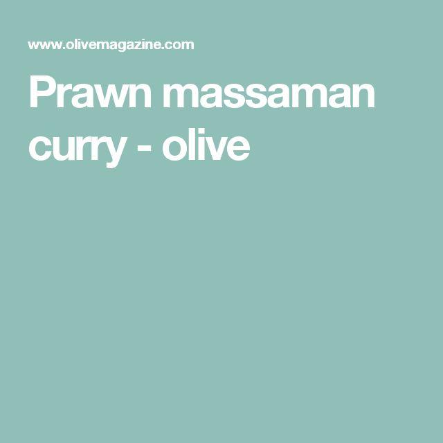 Prawn massaman curry - olive