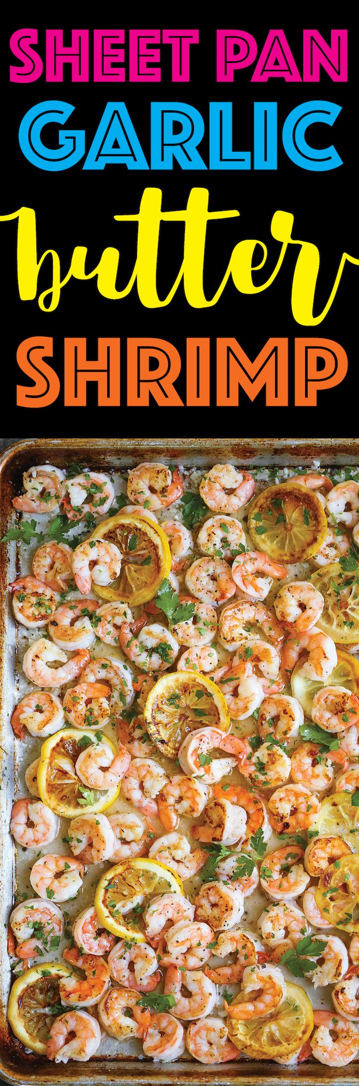 Sheet Pan Garlic Butter Shrimp - A complete sheet pan dinner with only 5 ingredients. YES! JUST 5!!! Plus, who can resist that garlic butter sauce, right?