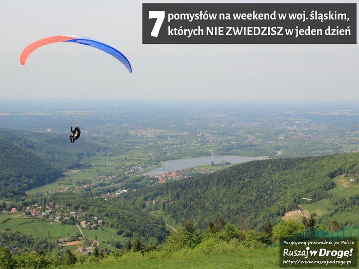 7 Pomysłów na #weekend w województwie śląskim #przewodnik #Poland