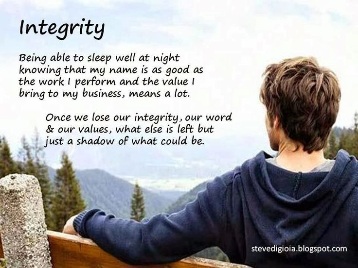 what integrity means to you essays Having integrity means you are true to yourself and would do nothing that demeans or dishonors you how to have everyday integrity examples of integrity.