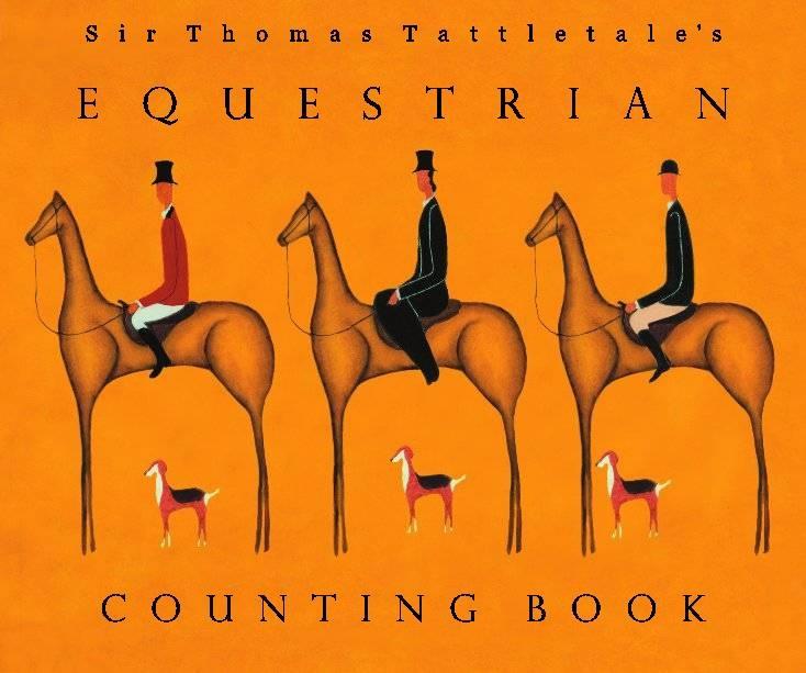 Sir Thomas Tattletales Equestrian Counting Book | Book Preview | Libros de Blurb España ILUSTRACIONES