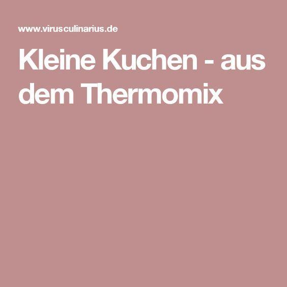Kleine Kuchen - aus dem Thermomix