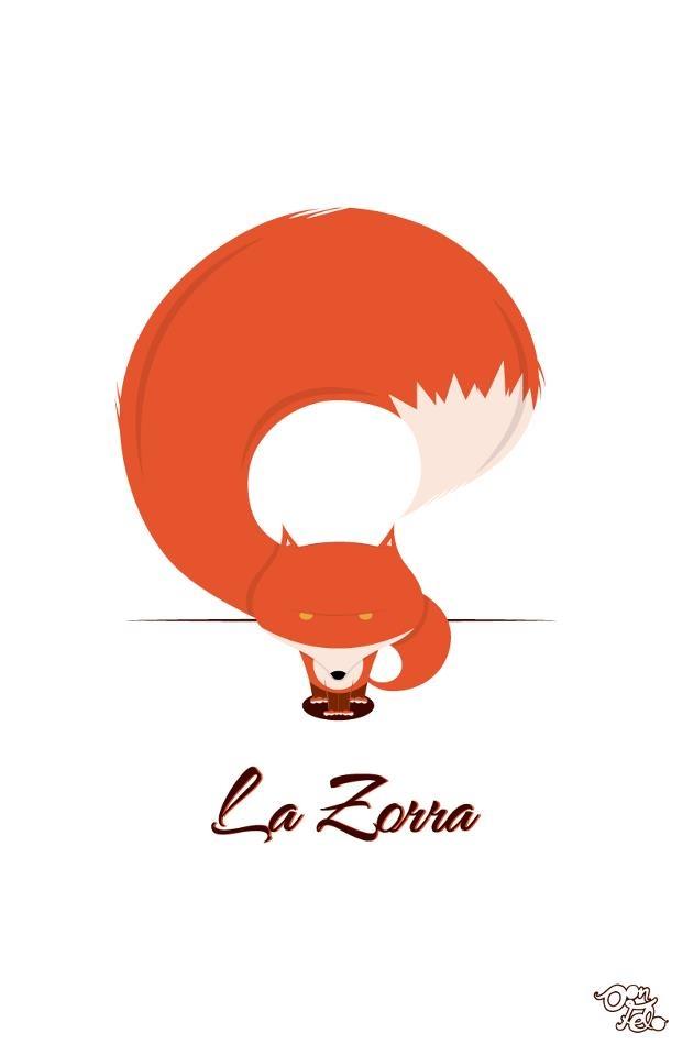 y todo mundo le decia ......... La Zorra