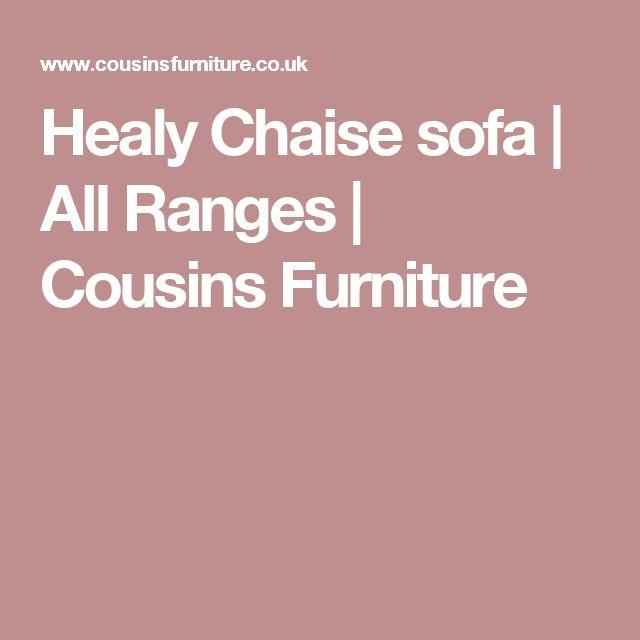 Healy Chaise sofa | All Ranges | Cousins Furniture
