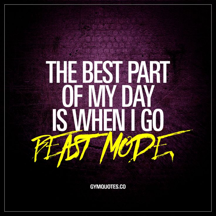 The best part of my day is when I go beast mode. - For us gym addicts and fitness lovers – the best part of our day is without a doubt the part when we go beast mode in the gym! There's no better feeling that going all in when you're in the gym! www.gymquotes.co #beast mode #everyday