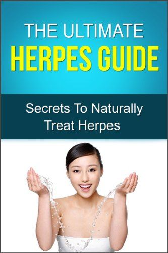 The Ultimate Herpes Guide- Secrets To Naturally Treat Herpes:   h2Discover The Secrets To Naturally Treat Herpes/h2br / Today only, get this kindle book for only  $0.99. Regularly priced at $4.99. Read on your  PC, Mac, smartphone,tablet or Kindle device/bbr /br /Discover how to naturally treat herpes, so that you can feel good and not be concerned about what others think anymorebr /br /In The Ultimate Herpes Guide, you will learn natural treatments to treat and often cure your herpes....