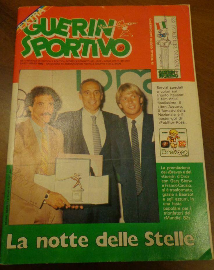 GUERIN SPORTIVO - La notte delle stelle - Italia campione del mondo