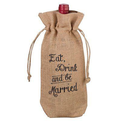 Lillian Rose Eat, Drink and Be Married Rustic Burlap Wine Bag