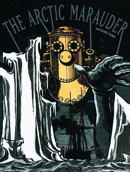 The Arctic Marauder by Jacques Tardi — wow!