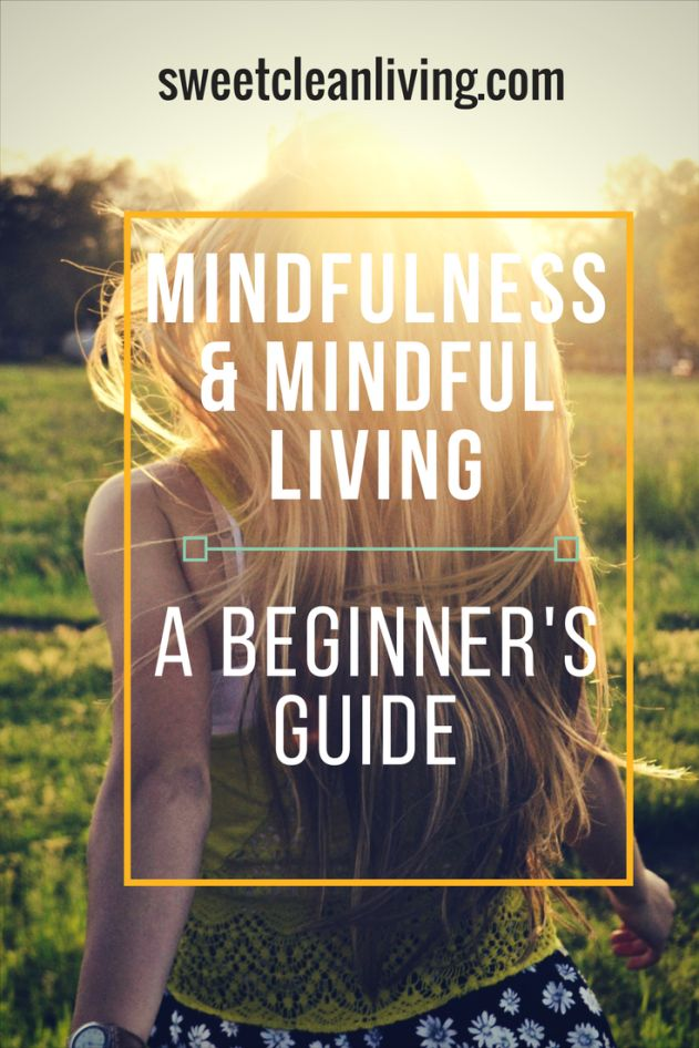 Mindfulness | Living Mindfully | Healthy Thinking | Mental health | Meditation