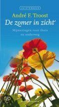 De zomer in zicht. Andre F. Troost. http://www.gedichtensite.nl/gedichtenbundels