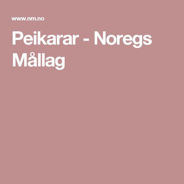 Peikarar -  Noregs Mållag