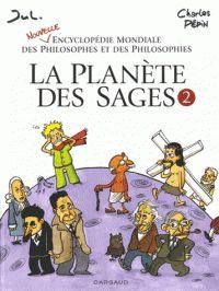 Charles Pépin et  Jul - La planète des sages - Tome 2. http://cataloguescd.univ-poitiers.fr/masc/Integration/EXPLOITATION/statique/recherchesimple.asp?id=190151668