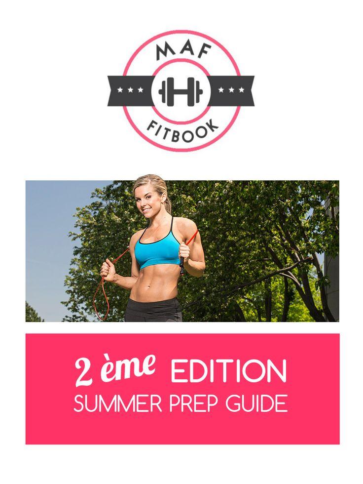 FITBOOK : 1 mois pour se préparer avant l'été - 2ème édition + Spécial végétarienne - Musculationaufeminin.com