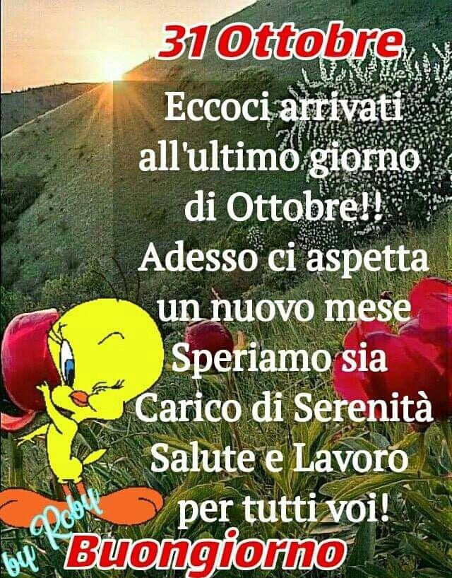 Buon 31ottobre Buongiorno Buongiorno Nuovo Mese E Ottobre