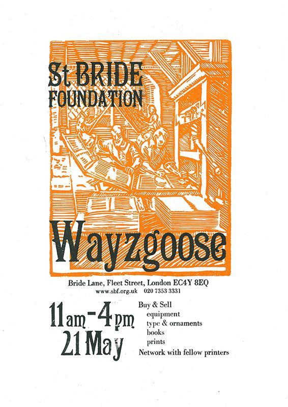 St Bride Foundation Wayzgoose, London UK, Sunday 21 May 2017 (UKPrintmaker.com 12 May 2017)
