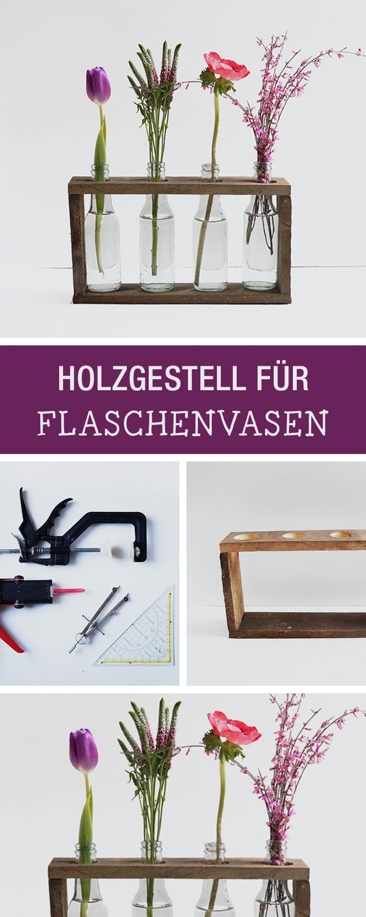 DIY-Inspiration: Holzgestell für Vasen aus Flaschen / wooden flower pot holders via DaWanda.com