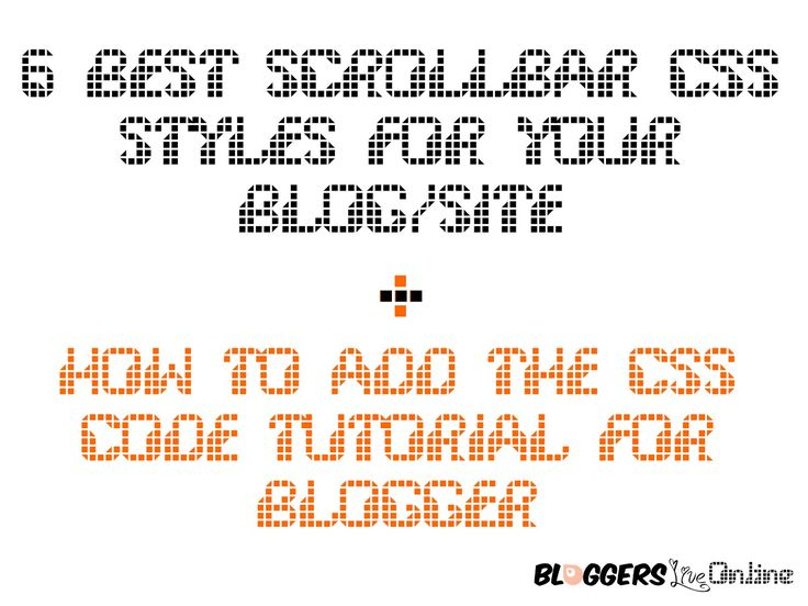 6 Best Scroll bar Widgets For your Site + How to Add it Tutorial For Blogger