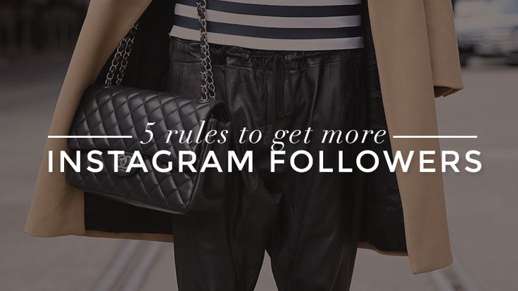 How to Get More Instagram Followers: The 5 GoldenRules   StyleCaster   Mayfair filter, post on Sunday/Monday for engagement, more hashtags (like 11), post photos anytime, post videos after hours