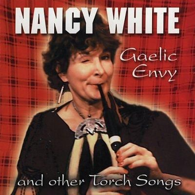 Nancy - Gaelic Envy and Other Torch Songs