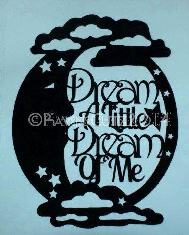 Dream A Little Dream Of Me Moon paper cutting pattern/template
