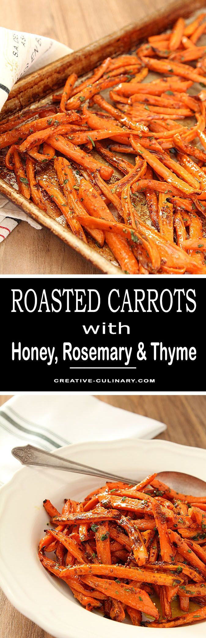 These Roasted Carrots with Honey, Rosemary and Thyme are almost too easy to be so delicious. Quick roasting in the oven and then finished with a honey and herb dressing and they're done. And fantastic! via @creativculinary  #Roasted #Carrots #Honey #Herbs