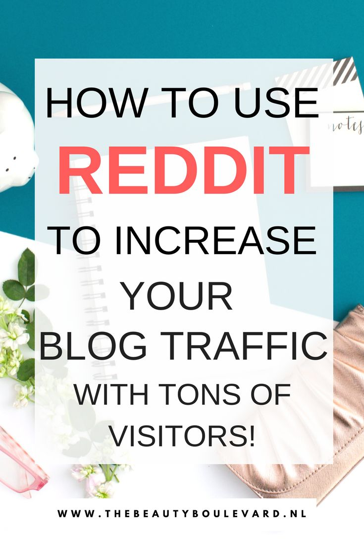 This is why you need to use Reddit to increase your blog traffic. This is how to get visitors and grow your blog. These blogging tips are for beauty, travel, fashion, lifestyle and personal bloggers. Get your blog a boost now!