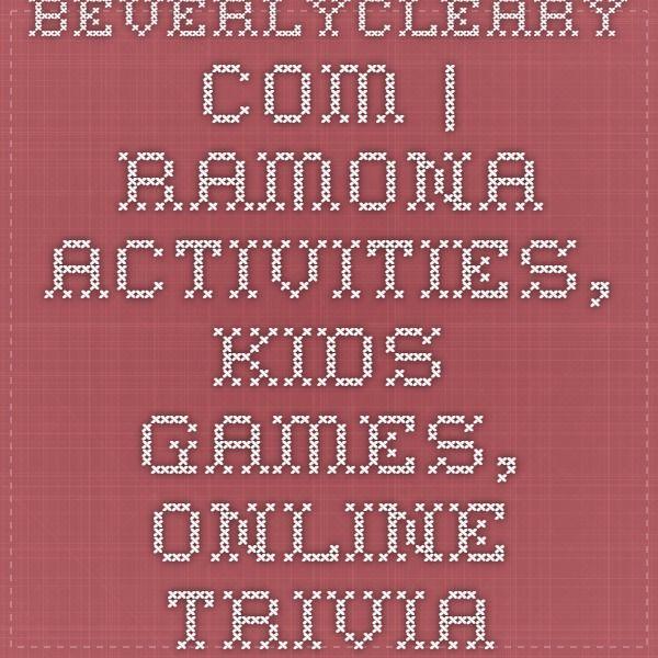 BeverlyCleary.com | Ramona Activities, Kids Games, Online Trivia
