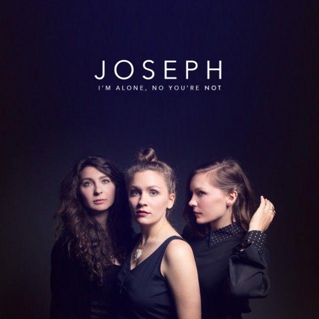 JOSEPH debut 'I'm Alone, No You're Not' on ATO Records + tour dates with James Bay & Michael KiwanukaWithGuitars