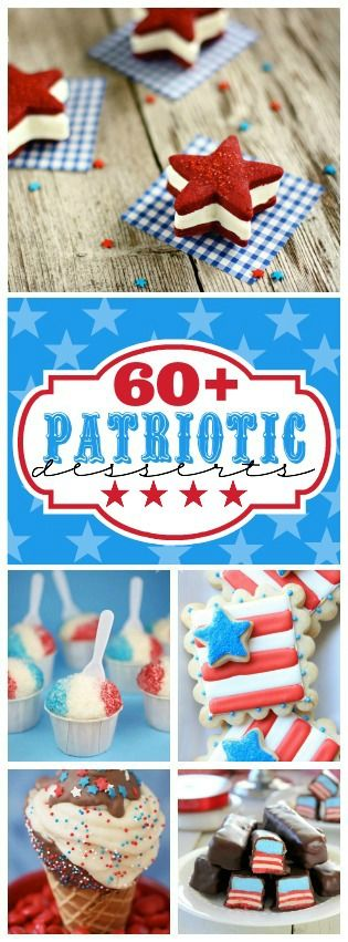 60+ Patriotic Desserts for your 4th of July celebrations! www.somethingswanky.com
