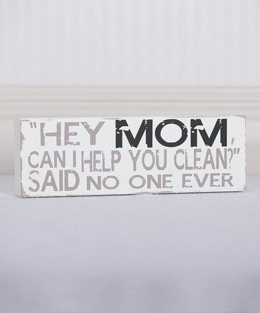 Love this 'Hey Mom, Can I Help' Wall Sign on #zulily! #zulilyfinds