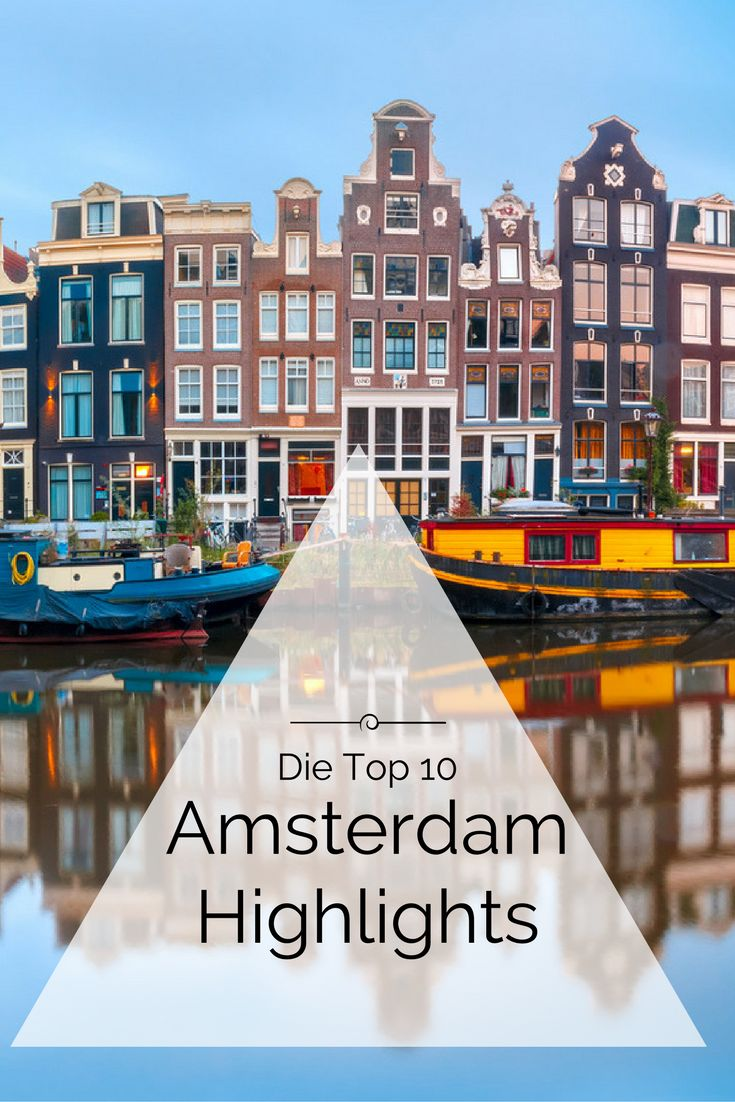 die top 10 amsterdam sehensw rdigkeiten in 2019 travelcircus st dtereisen pinterest. Black Bedroom Furniture Sets. Home Design Ideas