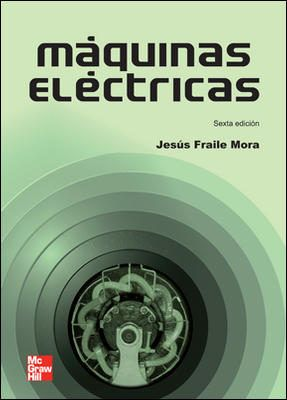Máquinas eléctricas / Jesús Fraile Mora.-- 6ª ed.-- Madrid : McGraw-Hill, cop. 2008. Localización en la Biblioteca de la ULL (en papel): http://absysnetweb.bbtk.ull.es/cgi-bin/abnetopac01?TITN=483353