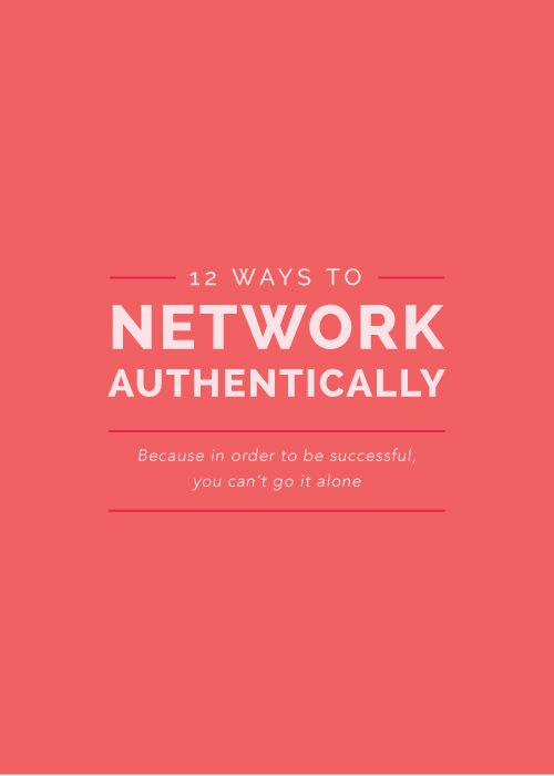 12 Ways to Network Authentically