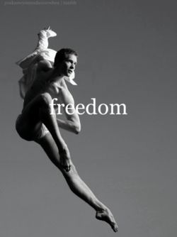 Dance is freedom.