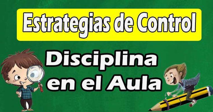 Estrategias para mejorar el control de la disciplina en el aula - Portal de Educación