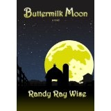 Buttermilk Moon (Kindle Edition)By Randy Wise