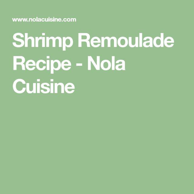 Shrimp Remoulade Recipe - Nola Cuisine