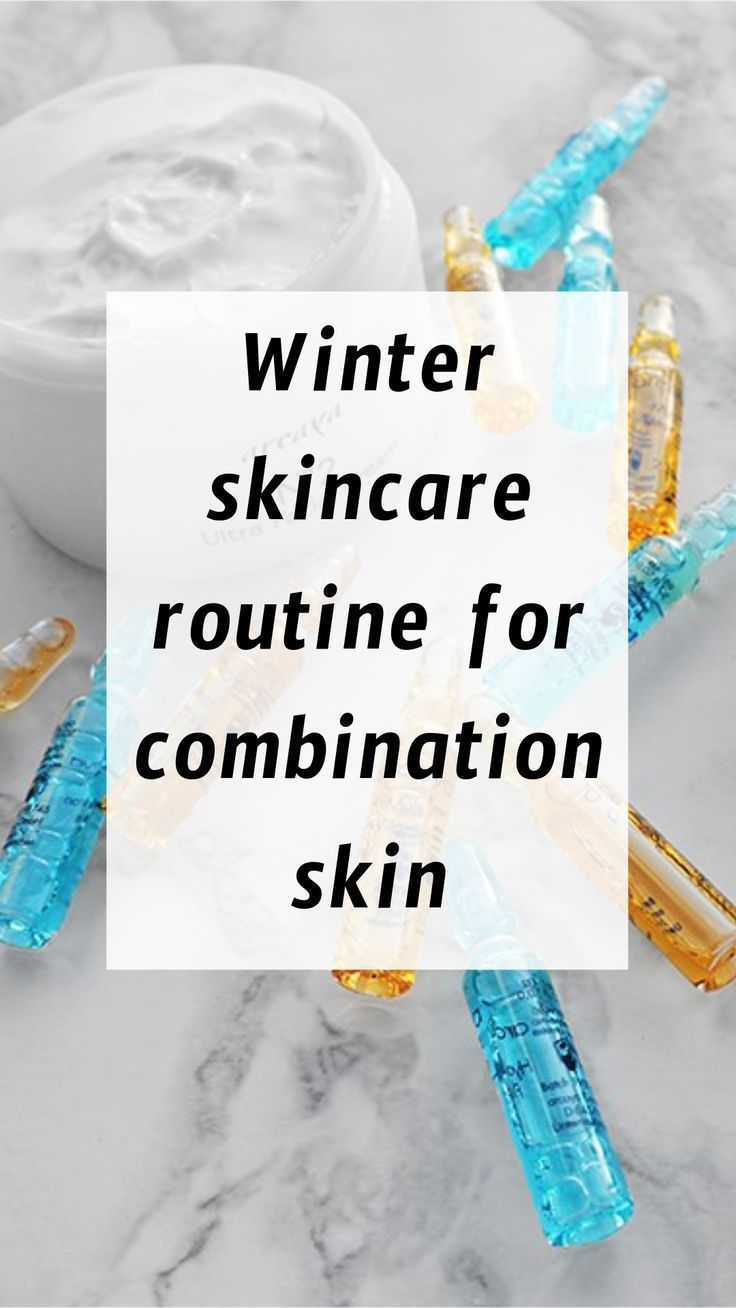 It S That Time Of The Year Again The Time When The Weather Gets Colder And Harsher For Our Skin T Winter Skin Care Routine Winter Skin Care Combination Skin