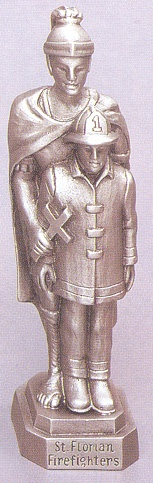 From Discount Catholic Store:  St. Florian Pewter Statue  -- for the firefighters on our lists!
