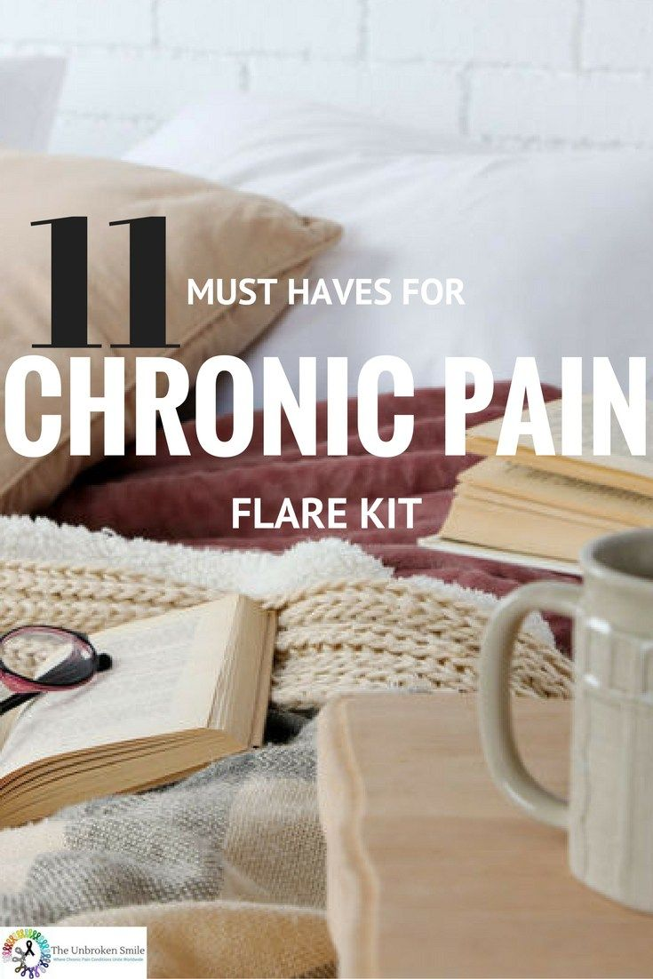 11 Must Haves For a Chronic Pain Flare Kit - Dec 8, 2016 By Elizabeth Pain; 1.Favorite Movies/TV Shows/ Good Book 2.Healthy Food/Comfort Food (but sometime a nice plate of comfort food or a cup of tea). 3.Heating pad/Ice pack 4.Comfortable Clothes & Socks 5.Soft Blankets 6.Neck Pillow 7.Cell phone/Laptop 8.Break Thru Medicine 9.A Friend To Talk To 10.Crock pot (microwave) 11.Mattress Topper/ Electric Blanket | Go to site 4 all complete details/info etc...