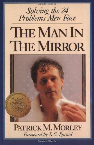 Man in the Mirror, The by Patrick Morley http://www.amazon.com/dp/0310217687/ref=cm_sw_r_pi_dp_cQG8tb1YZQHCZ
